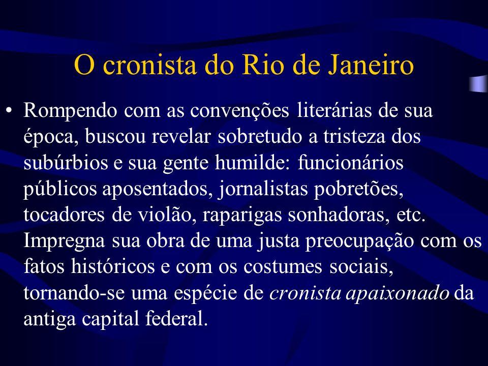 O cronista do Rio de Janeiro