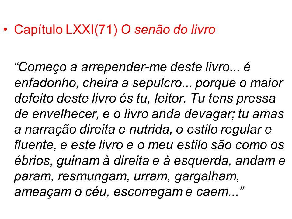 Capítulo LXXI(71) O senão do livro