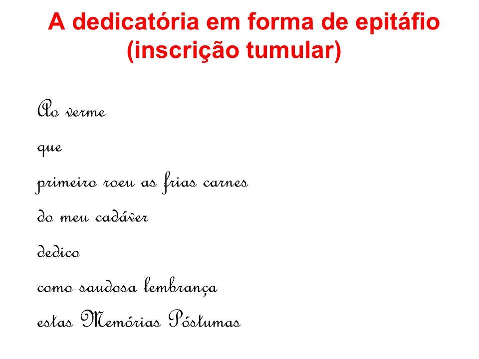 A dedicatória em forma de epitáfio (inscrição tumular)