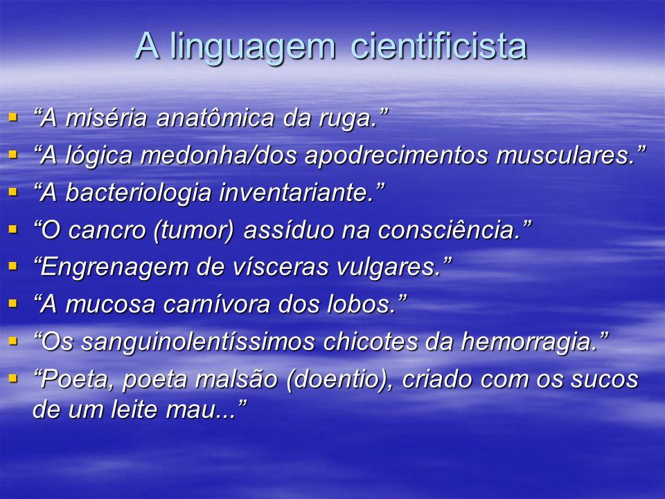 A linguagem cientificista