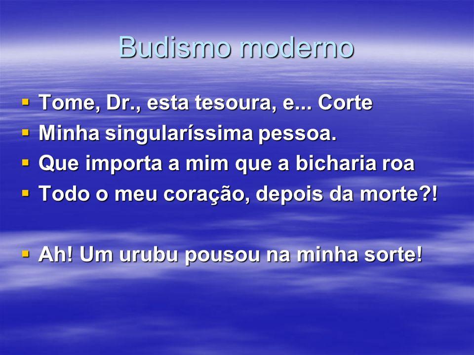 Budismo moderno Tome, Dr., esta tesoura, e... Corte