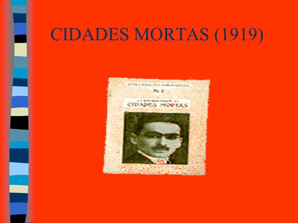 CIDADES MORTAS (1919)
