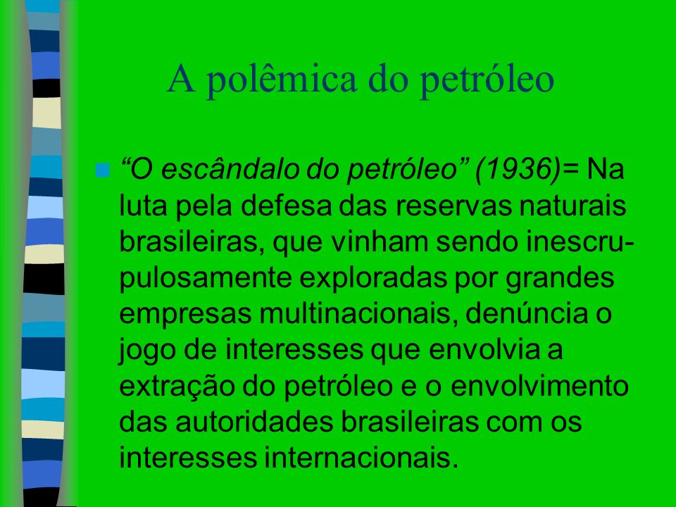 A polêmica do petróleo