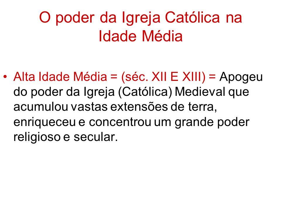 O poder da Igreja Católica na Idade Média