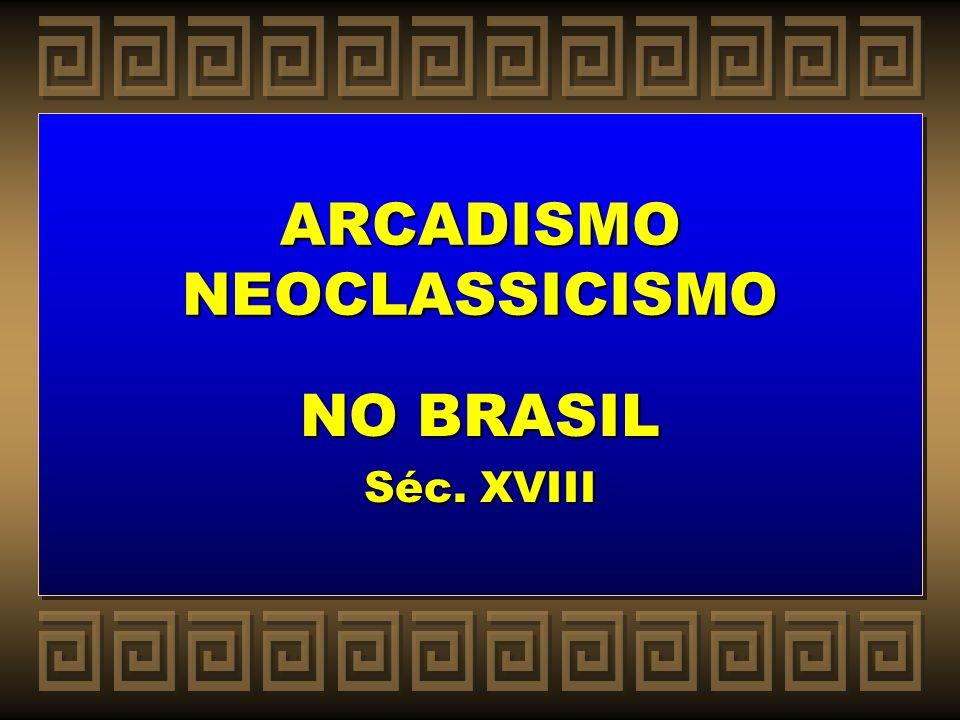 ARCADISMO NEOCLASSICISMO