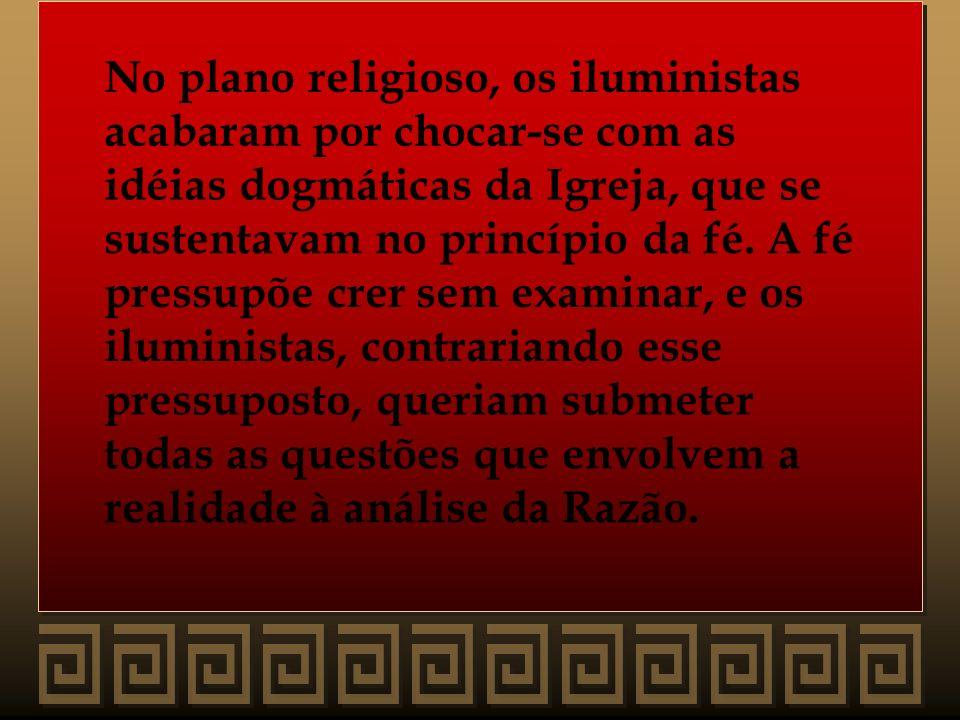 No plano religioso, os iluministas