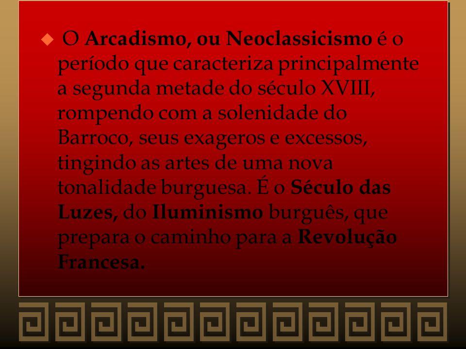 O Arcadismo, ou Neoclassicismo é o período que caracteriza principalmente a segunda metade do século XVIII, rompendo com a solenidade do Barroco, seus exageros e excessos, tingindo as artes de uma nova tonalidade burguesa.