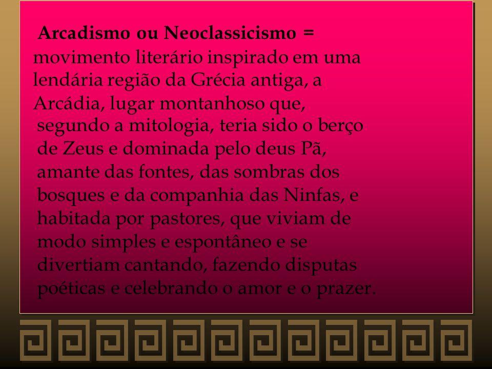 Arcadismo ou Neoclassicismo =