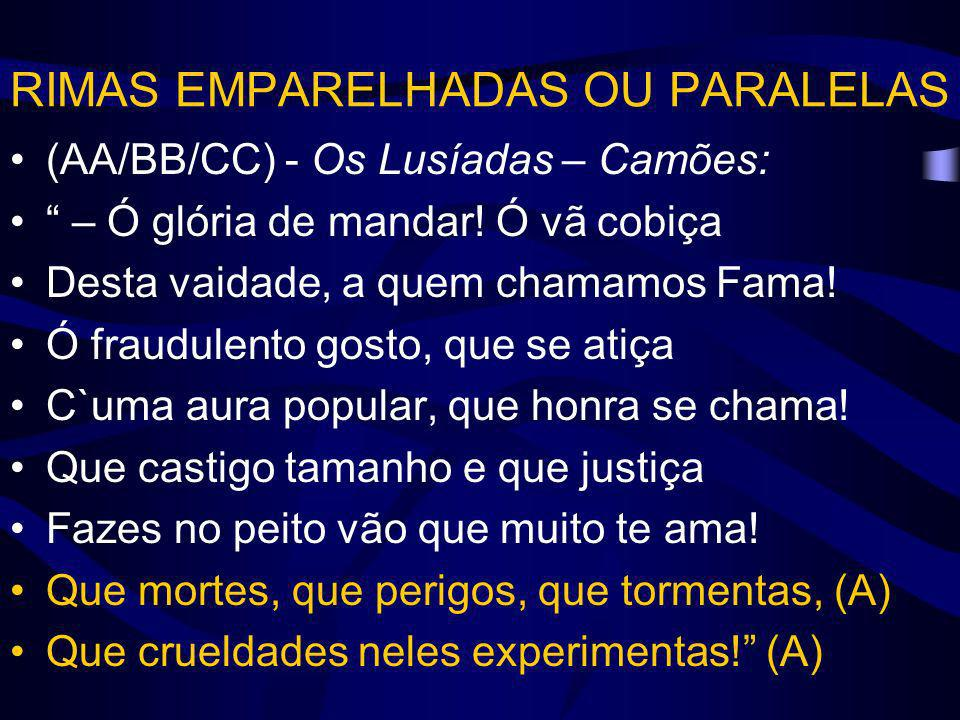 RIMAS EMPARELHADAS OU PARALELAS