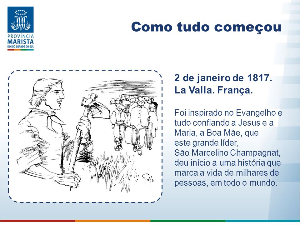 Como tudo começou 2 de janeiro de 1817. La Valla. França.
