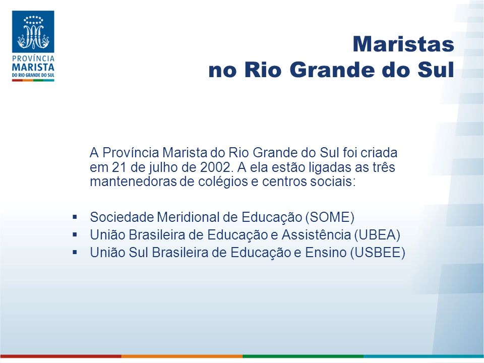 Maristas no Rio Grande do Sul