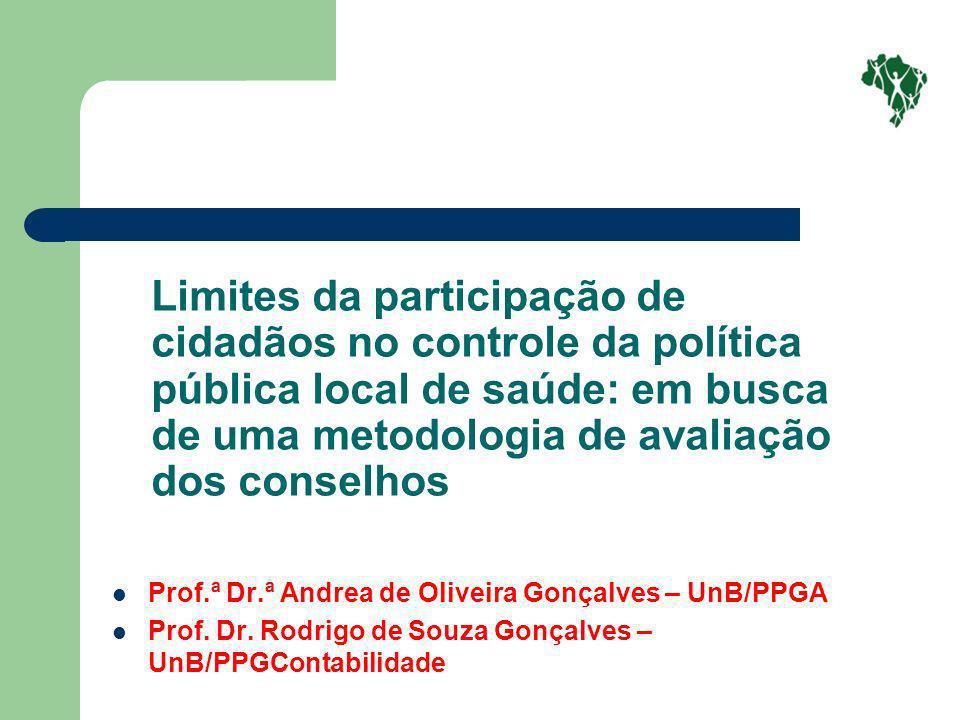 Limites da participação de cidadãos no controle da política pública local de saúde: em busca de uma metodologia de avaliação dos conselhos