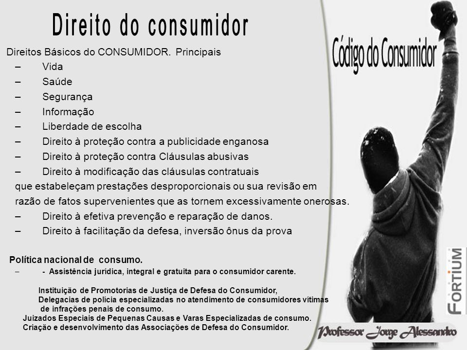 Direito do consumidor Direitos Básicos do CONSUMIDOR. Principais Vida