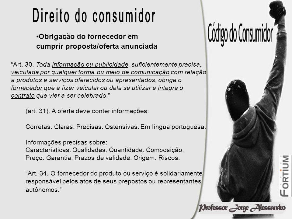 Direito do consumidor Obrigação do fornecedor em