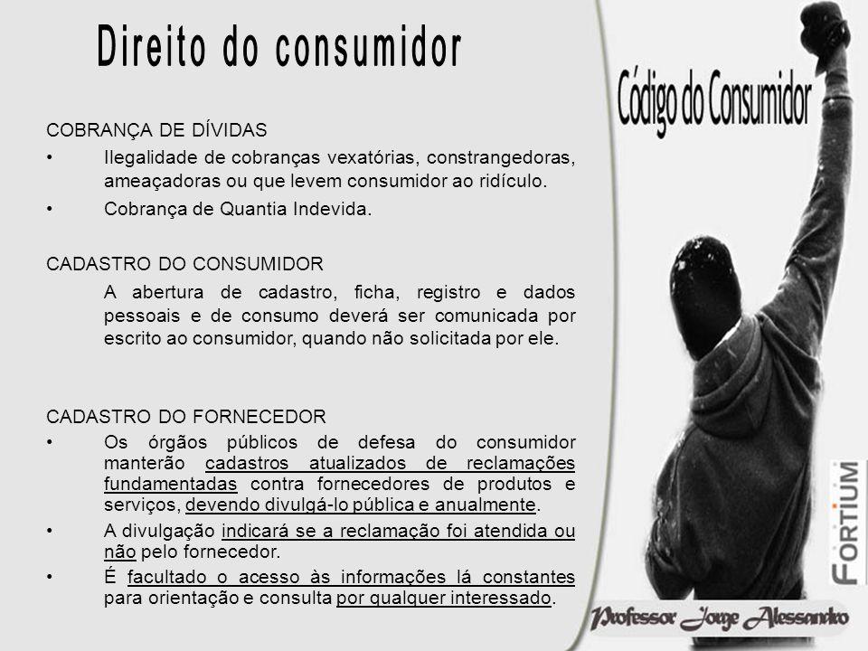 Direito do consumidor COBRANÇA DE DÍVIDAS