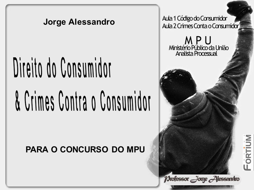 & Crimes Contra o Consumidor