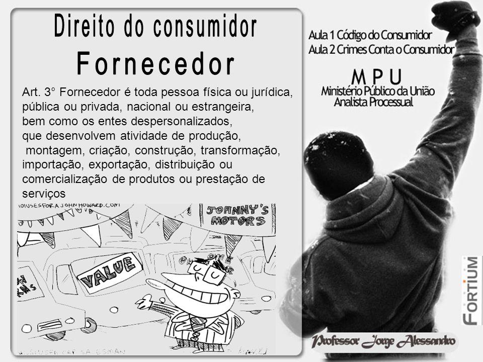 Direito do consumidor Fornecedor