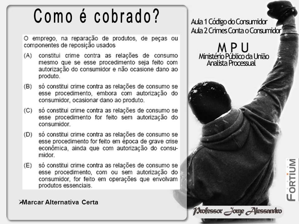 Como é cobrado Marcar Alternativa Certa