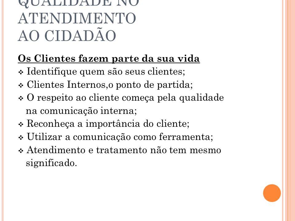 QUALIDADE NO ATENDIMENTO AO CIDADÃO