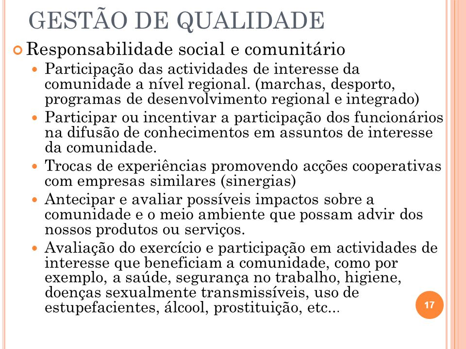 GESTÃO DE QUALIDADE Responsabilidade social e comunitário