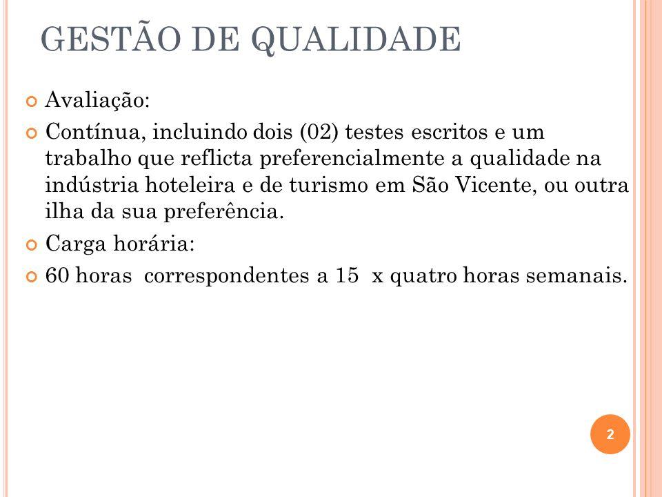 GESTÃO DE QUALIDADE Avaliação: