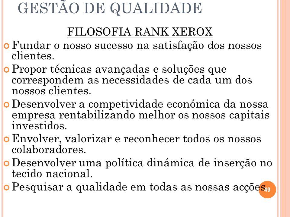 GESTÃO DE QUALIDADE FILOSOFIA RANK XEROX