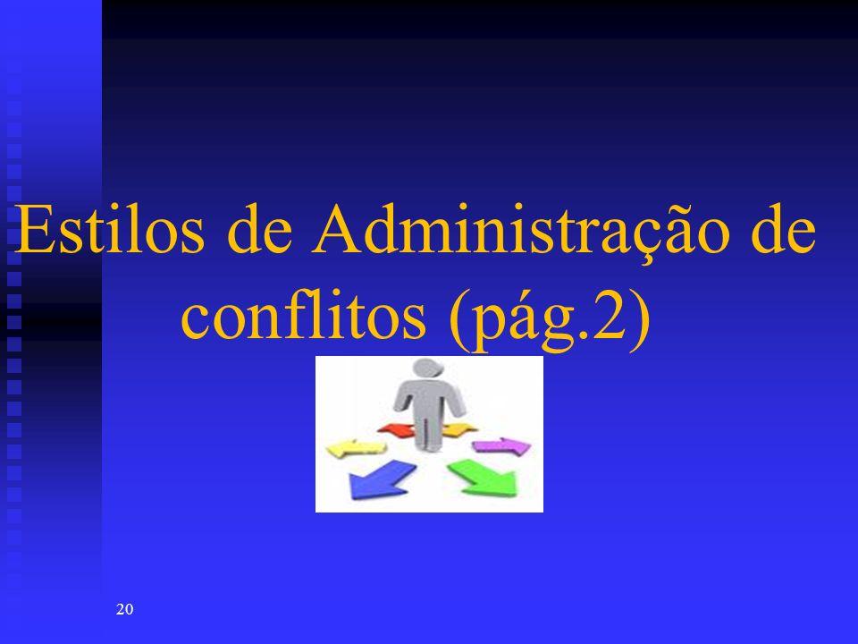 Estilos de Administração de conflitos (pág.2)