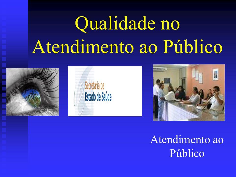 Qualidade no Atendimento ao Público