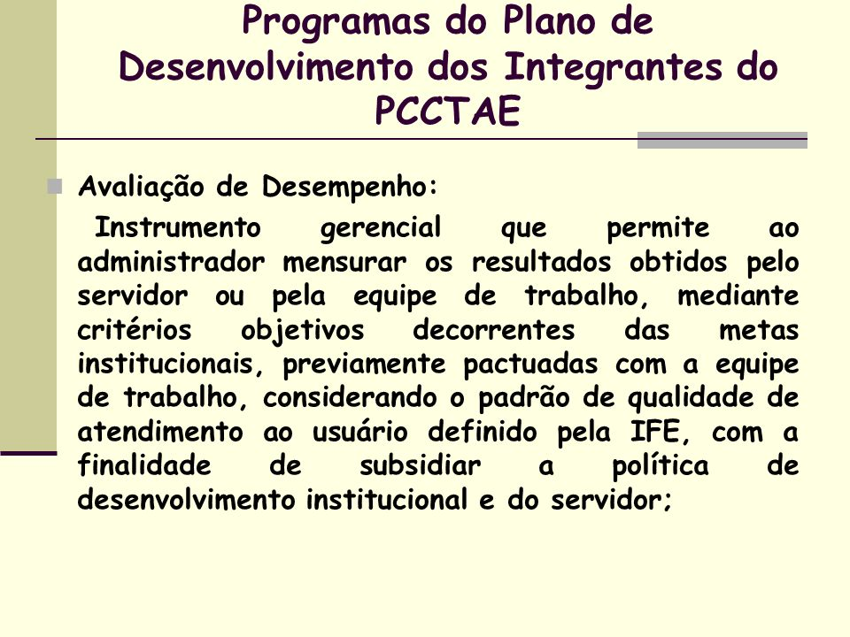 Programas do Plano de Desenvolvimento dos Integrantes do PCCTAE