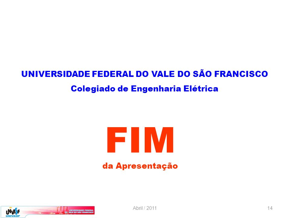 FIM UNIVERSIDADE FEDERAL DO VALE DO SÃO FRANCISCO