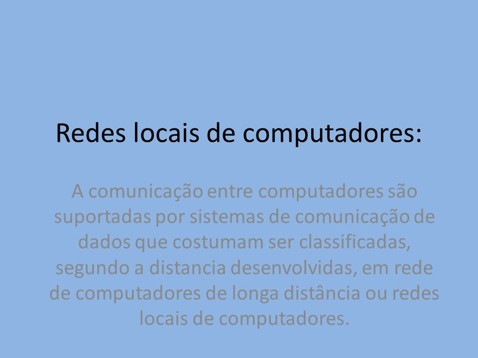 Redes locais de computadores: