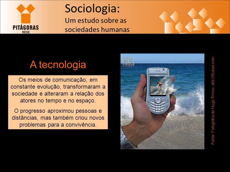 Fonte: Fotografia de Hugo Tinoco, site Olhares.com