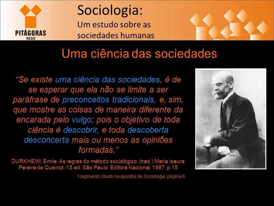 Uma ciência das sociedades