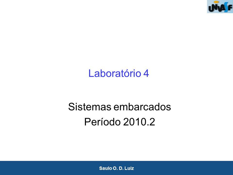 Laboratório 4 Sistemas embarcados Período 2010.2
