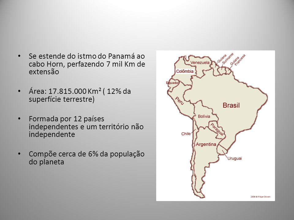 Se estende do istmo do Panamá ao cabo Horn, perfazendo 7 mil Km de extensão