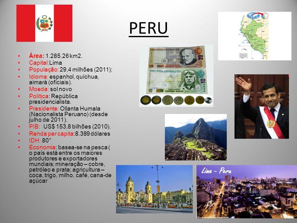 PERU Área: 1.285.26 km2. Capital:Lima População: 29,4 milhões (2011);