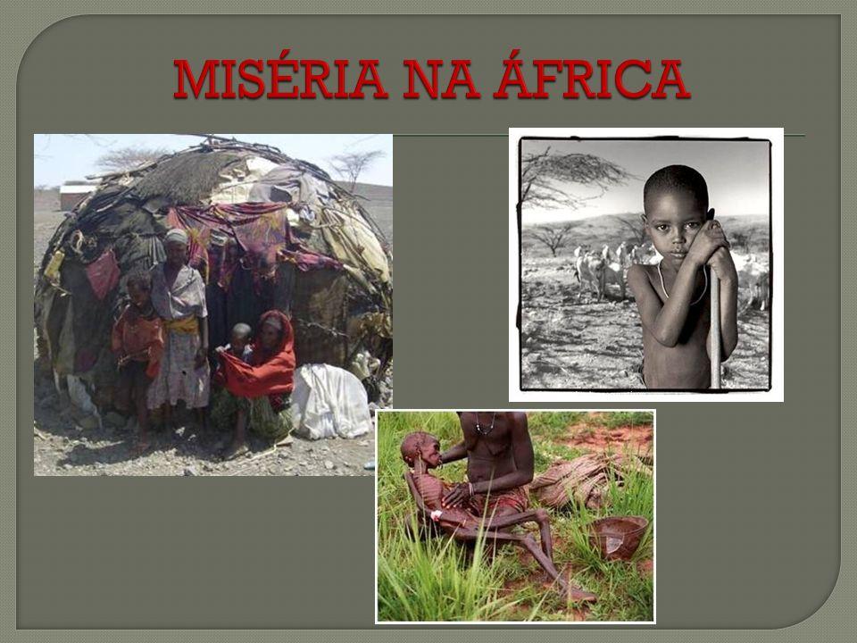 MISÉRIA NA ÁFRICA