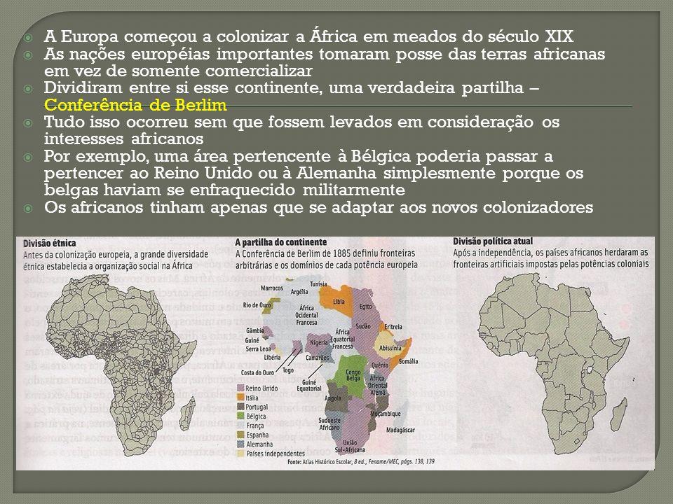 A Europa começou a colonizar a África em meados do século XIX