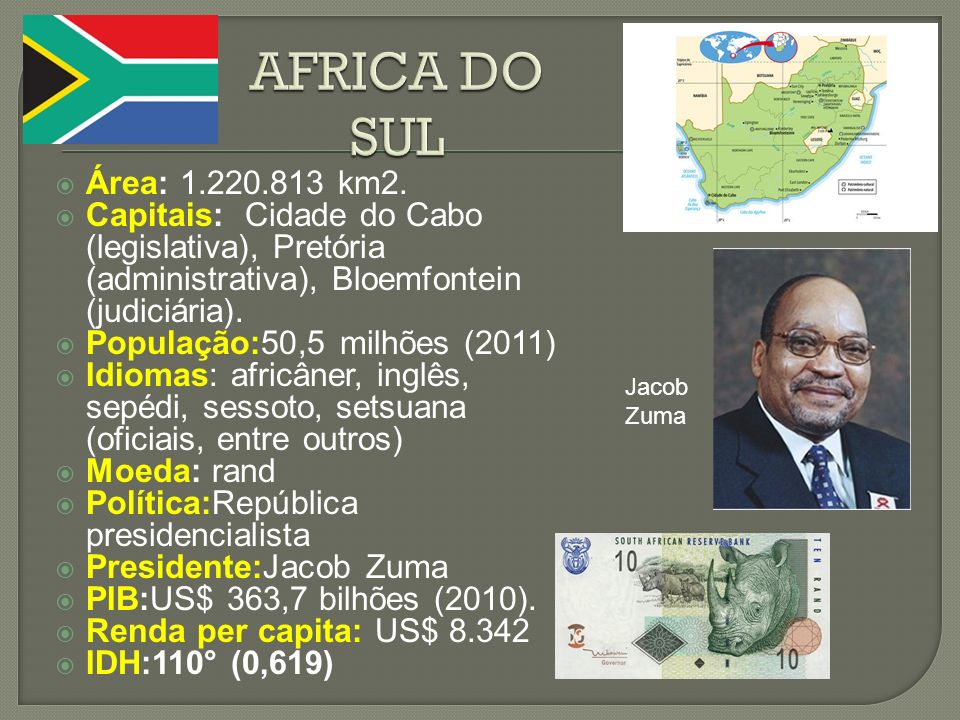 AFRICA DO SULÁrea: 1.220.813 km2. Capitais: Cidade do Cabo (legislativa), Pretória (administrativa), Bloemfontein (judiciária).