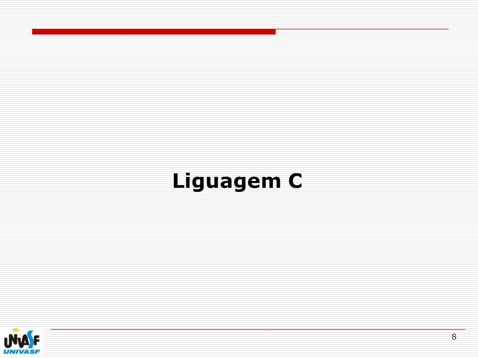 Liguagem C
