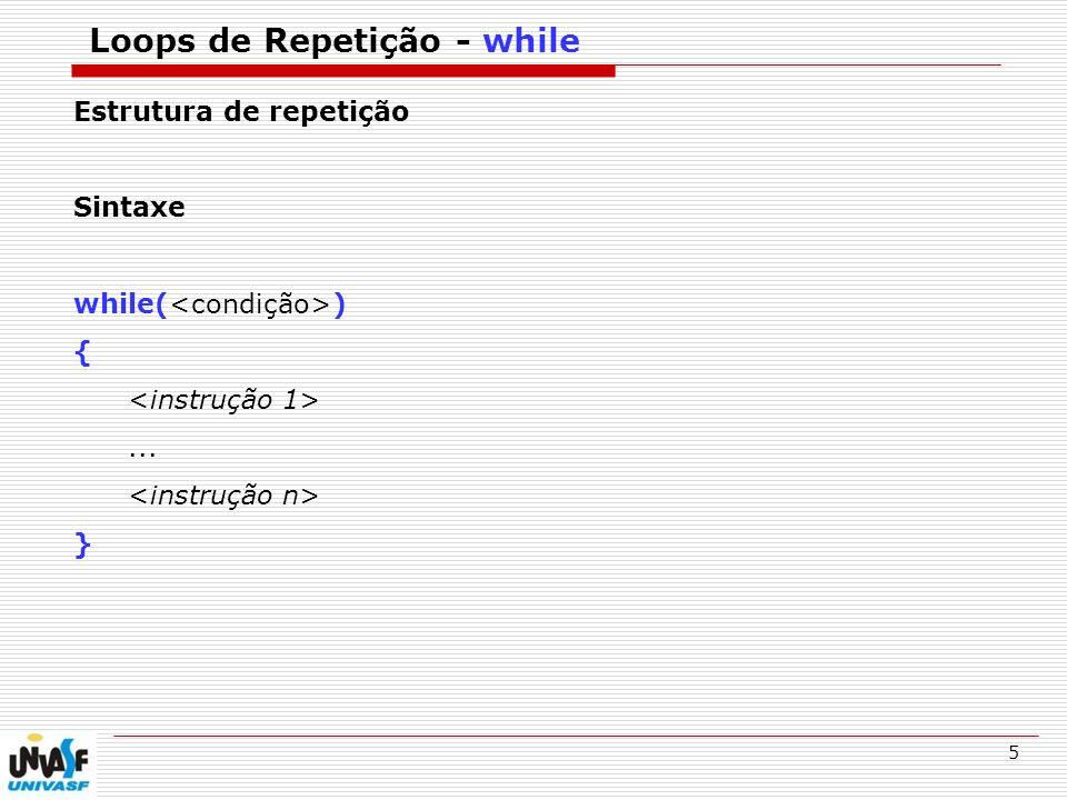 Loops de Repetição - while