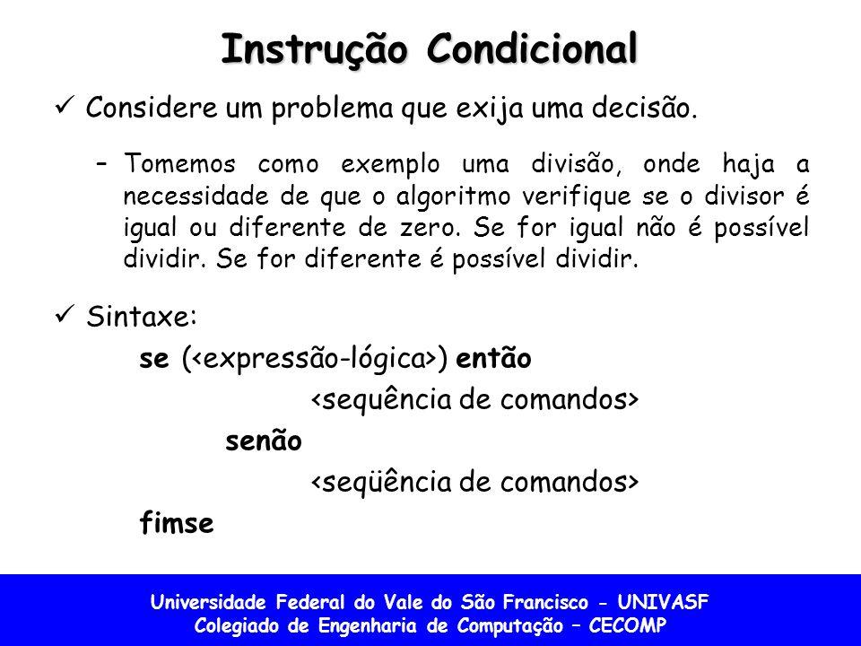 Instrução Condicional