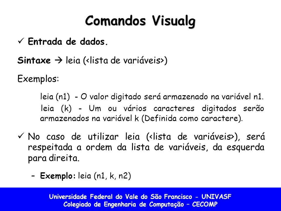 Comandos Visualg Entrada de dados.
