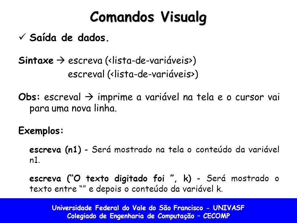 Comandos Visualg Saída de dados.