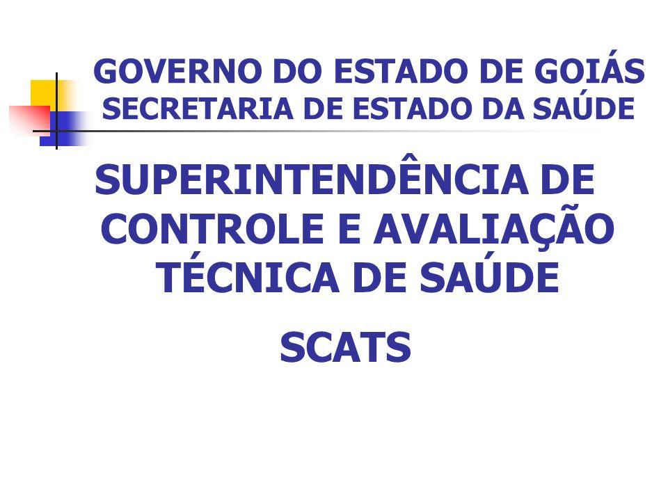 GOVERNO DO ESTADO DE GOIÁS SECRETARIA DE ESTADO DA SAÚDE