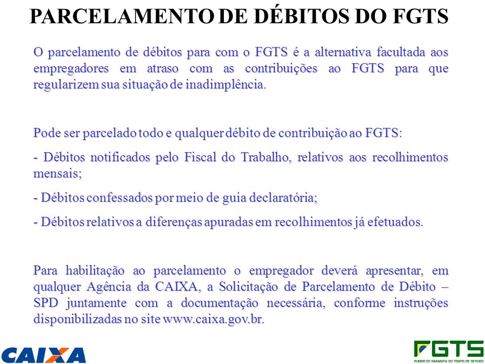 PARCELAMENTO DE DÉBITOS DO FGTS