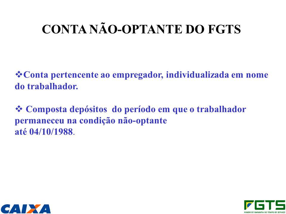 CONTA NÃO-OPTANTE DO FGTS