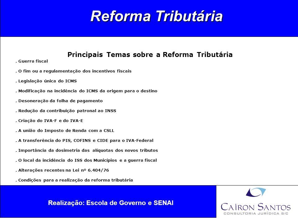 Reforma Tributária Principais Temas sobre a Reforma Tributária