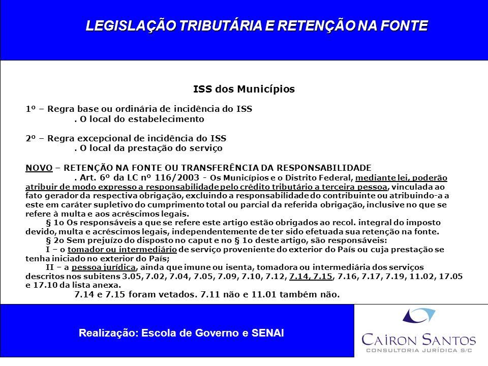 LEGISLAÇÃO TRIBUTÁRIA E RETENÇÃO NA FONTE