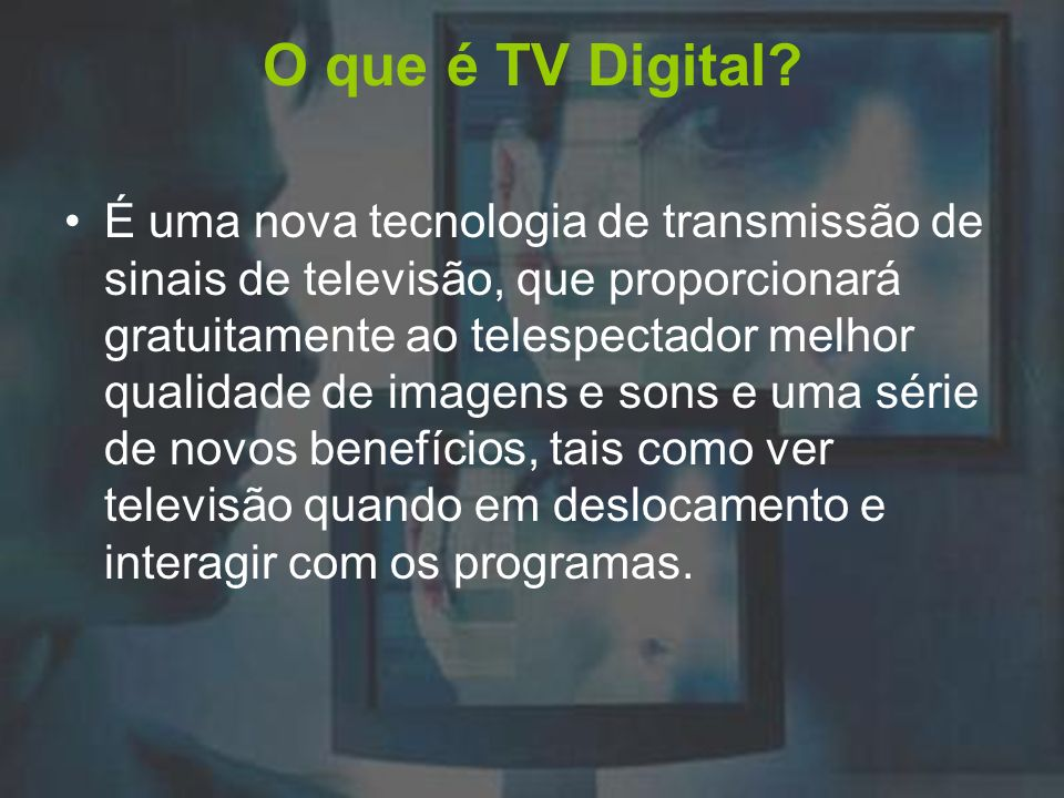 O que é TV Digital